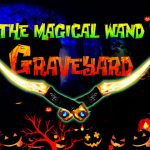 Find The Magical Wand From Graveyard